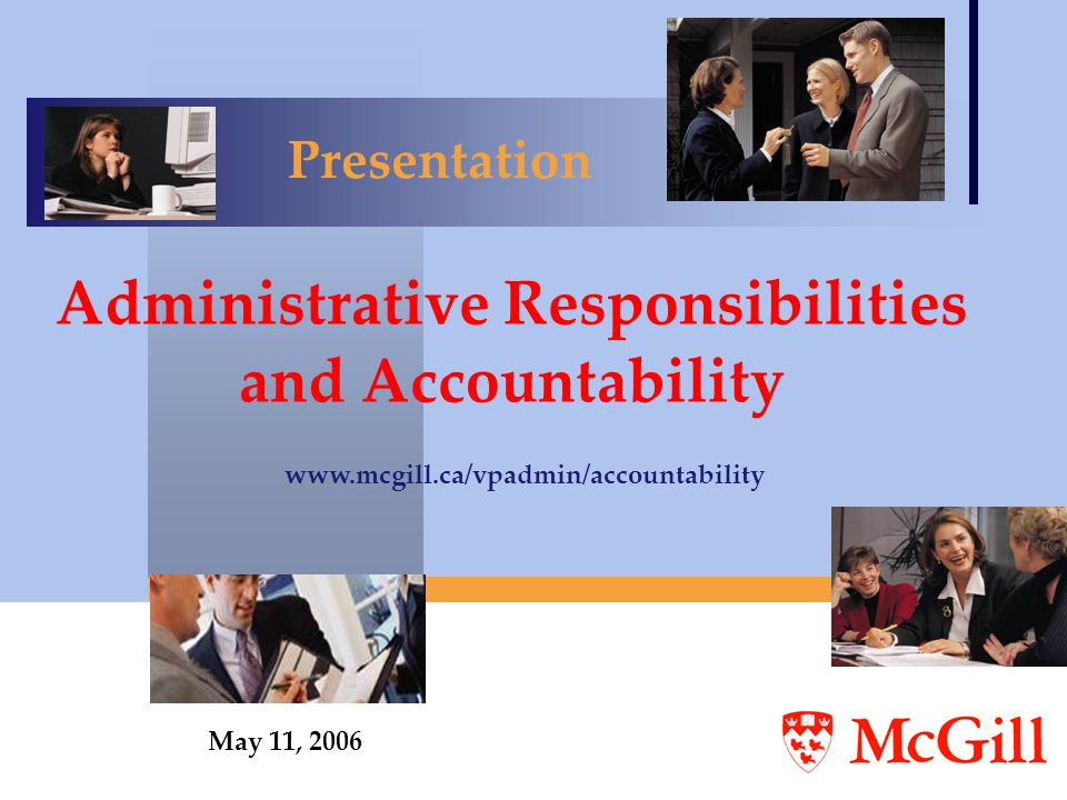 Administrative Responsibilities and Accountability