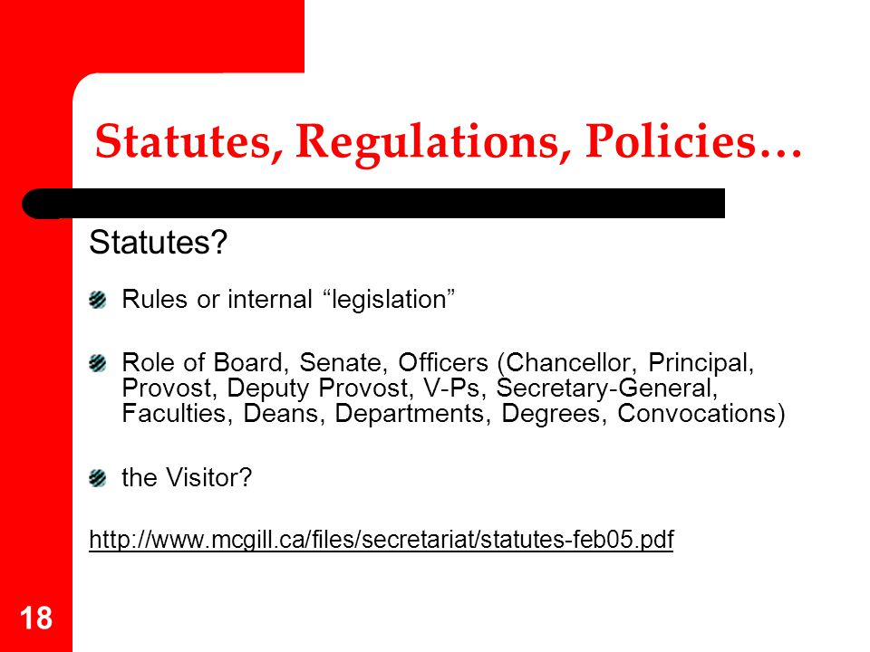 Statutes, Regulations, Policies…