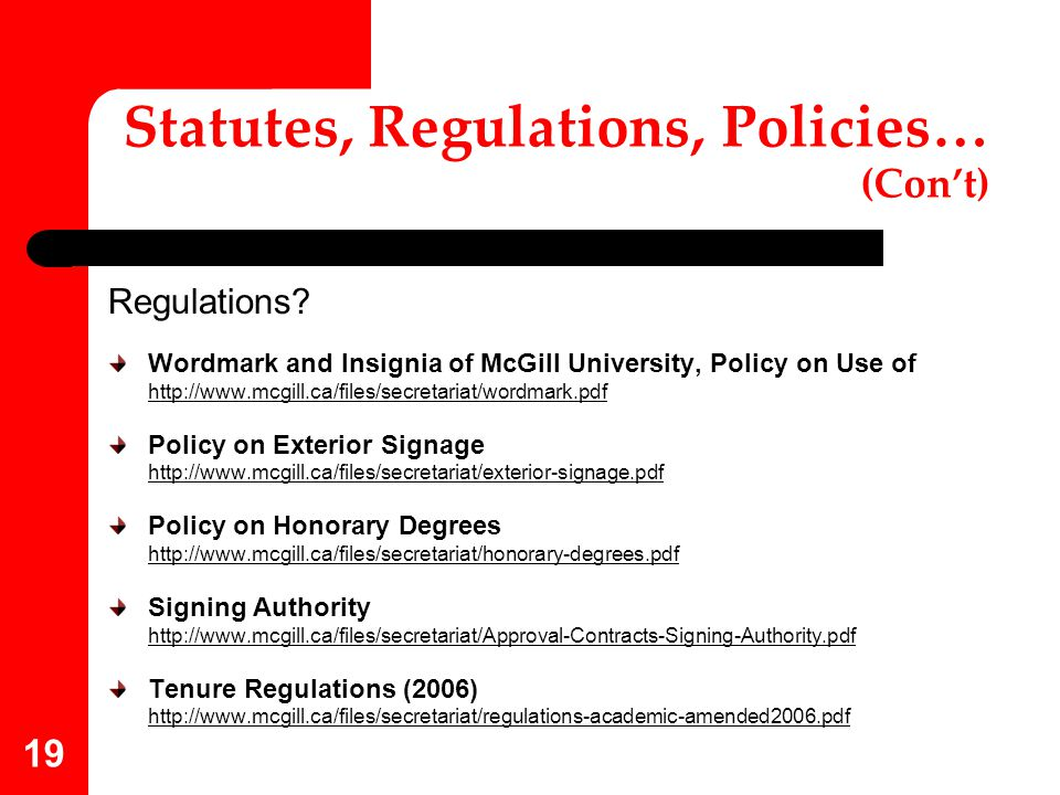 Statutes, Regulations, Policies… (Con't)