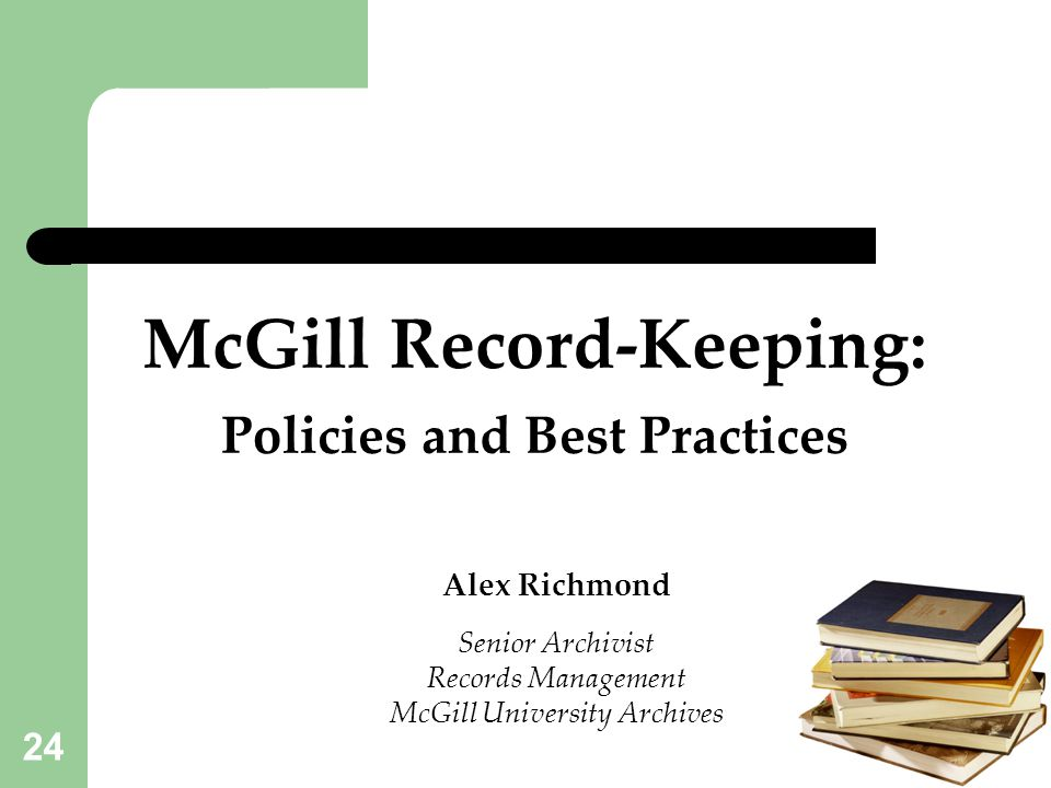 McGill Record-Keeping: Policies and Best Practices