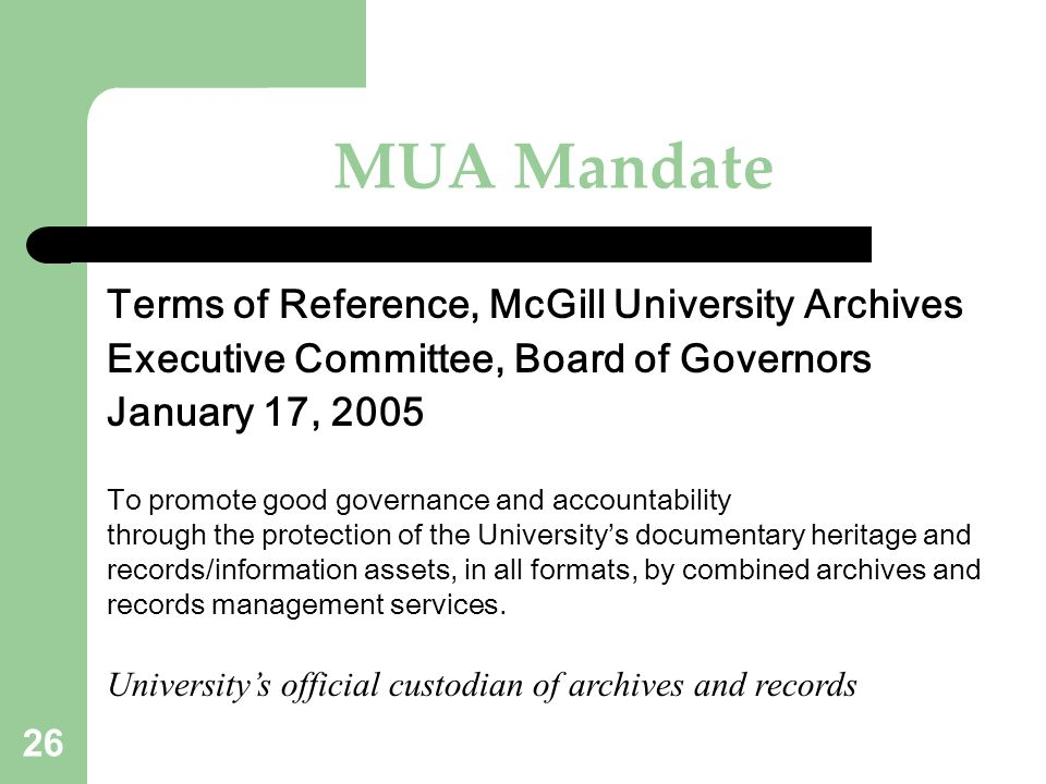 MUA Mandate Terms of Reference, McGill University Archives