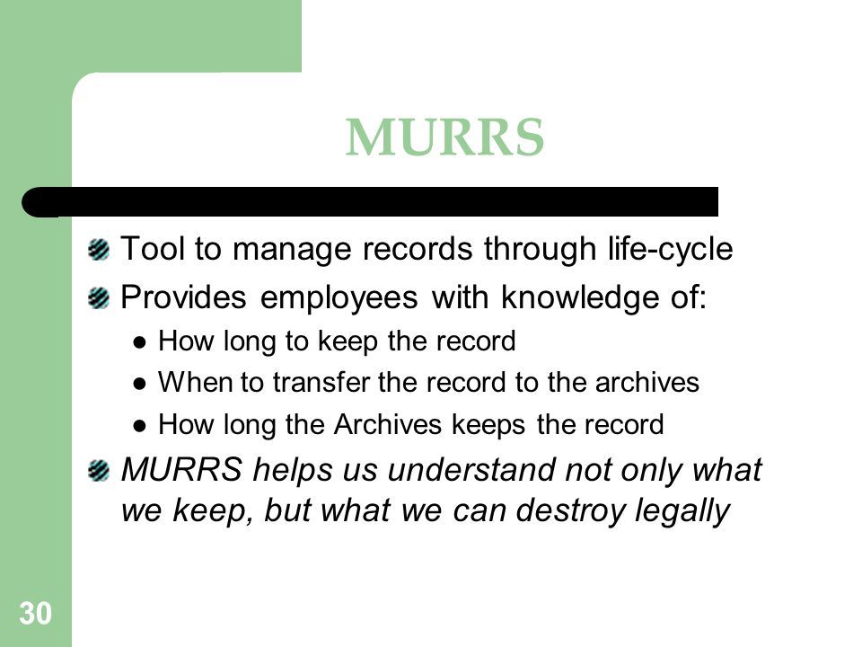 MURRS Tool to manage records through life-cycle