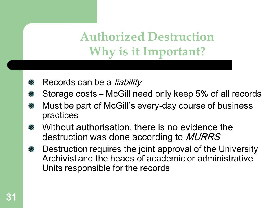 Authorized Destruction Why is it Important