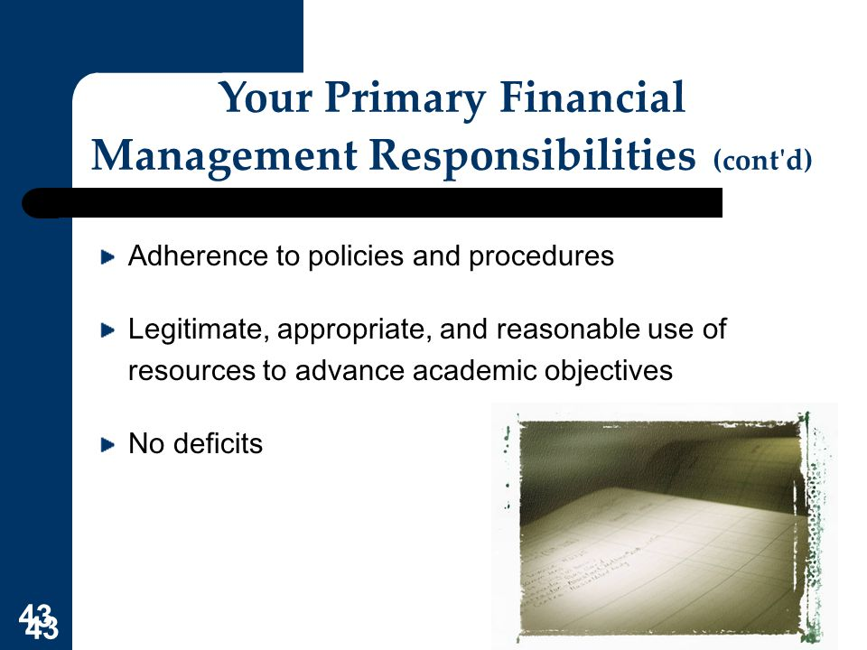 Your Primary Financial Management Responsibilities (cont d)