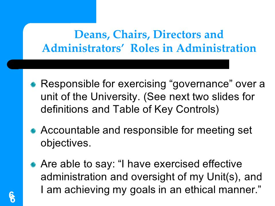 Deans, Chairs, Directors and Administrators' Roles in Administration