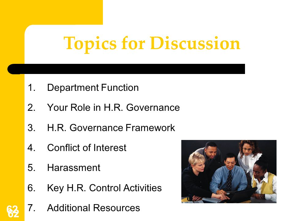 Topics for Discussion Department Function Your Role in H.R. Governance