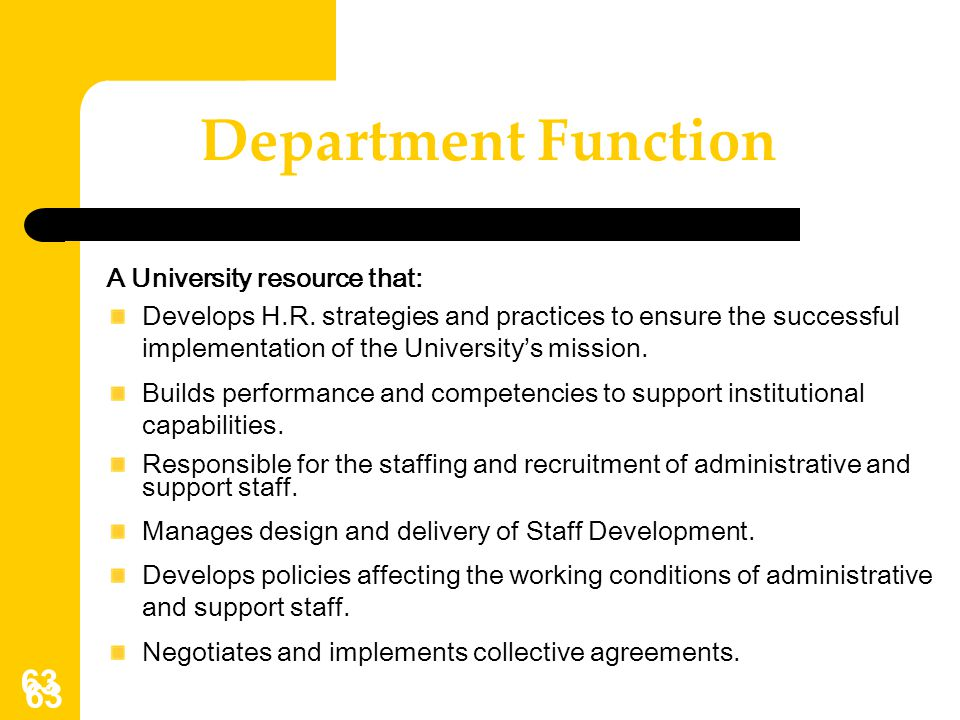 Department Function A University resource that: