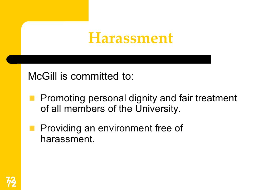 Harassment McGill is committed to: