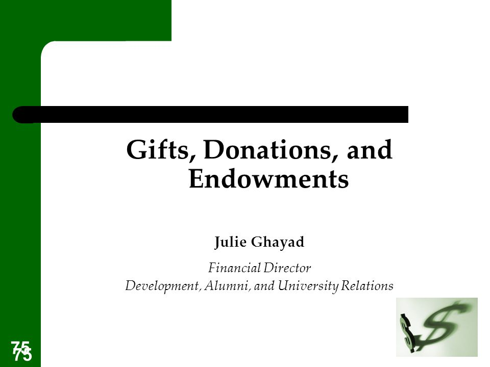 Gifts, Donations, and Endowments