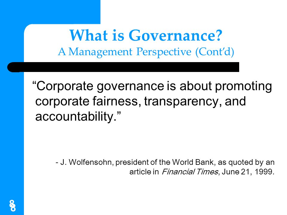What is Governance A Management Perspective (Cont'd)