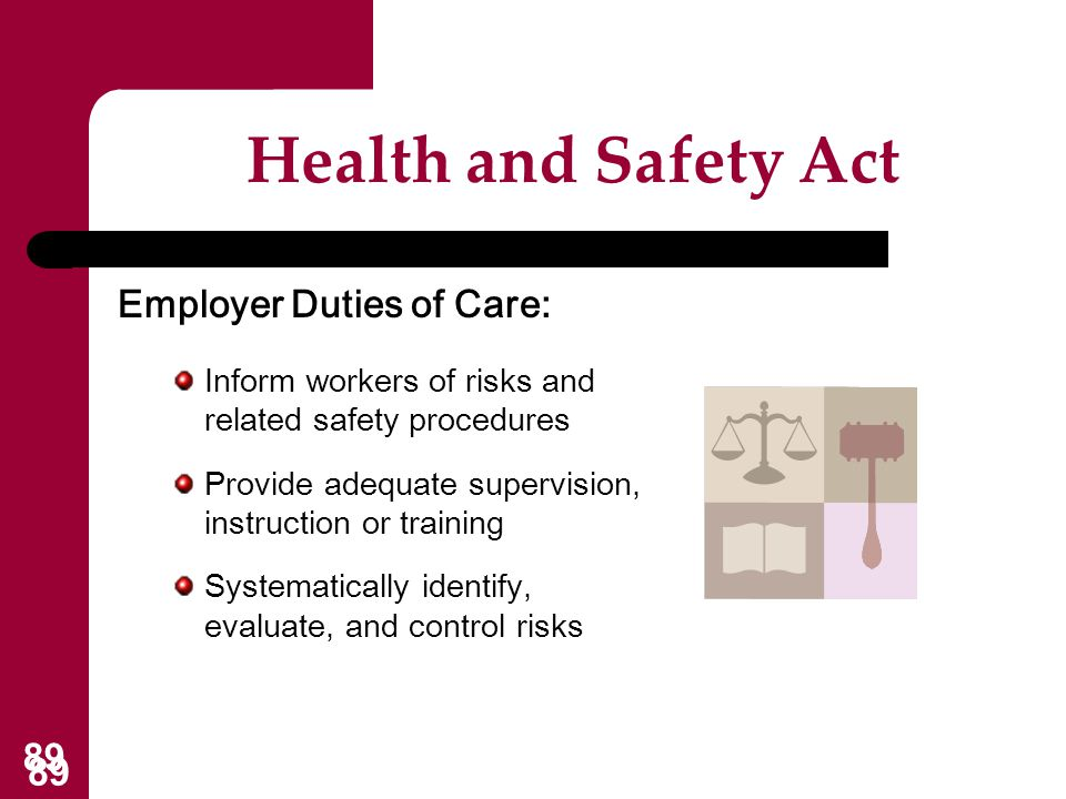 Health and Safety Act Employer Duties of Care: