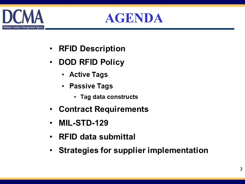 AGENDA RFID Description DOD RFID Policy Contract Requirements