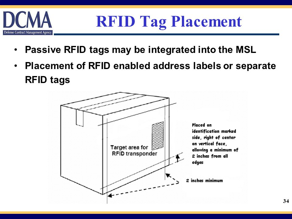 RFID Tag Placement Passive RFID tags may be integrated into the MSL