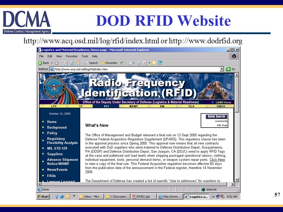 DOD RFID Website http://www.acq.osd.mil/log/rfid/index.html or http://www.dodrfid.org.