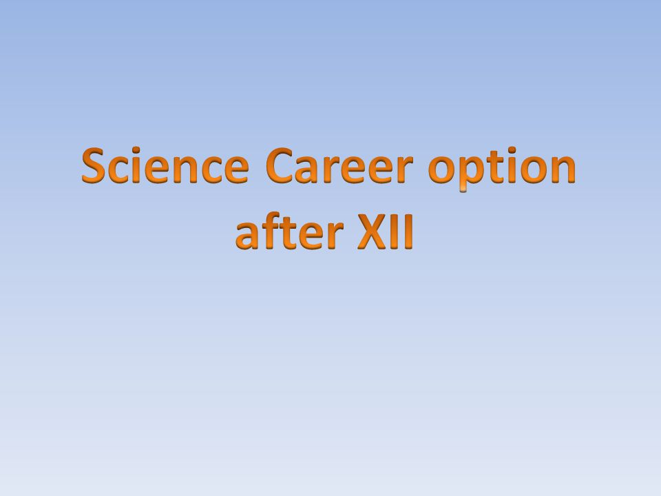 Science Career option after XII