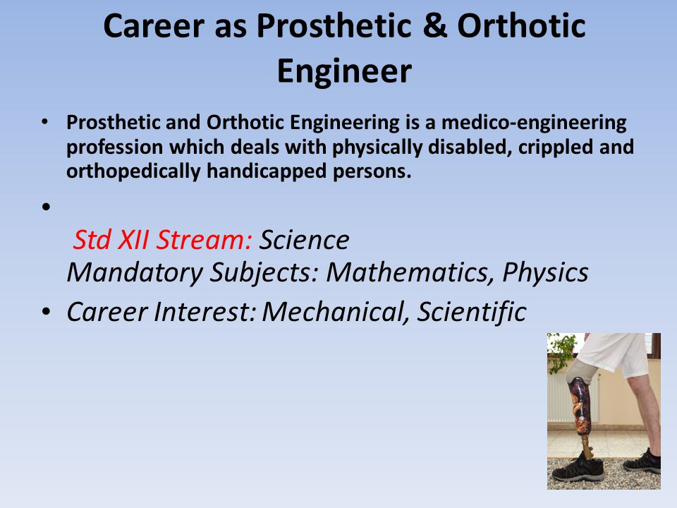 Career as Prosthetic & Orthotic Engineer