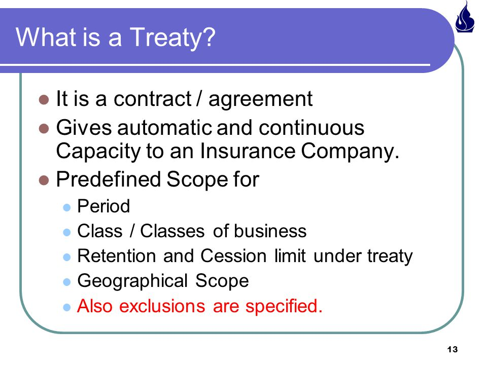 What is a Treaty It is a contract / agreement
