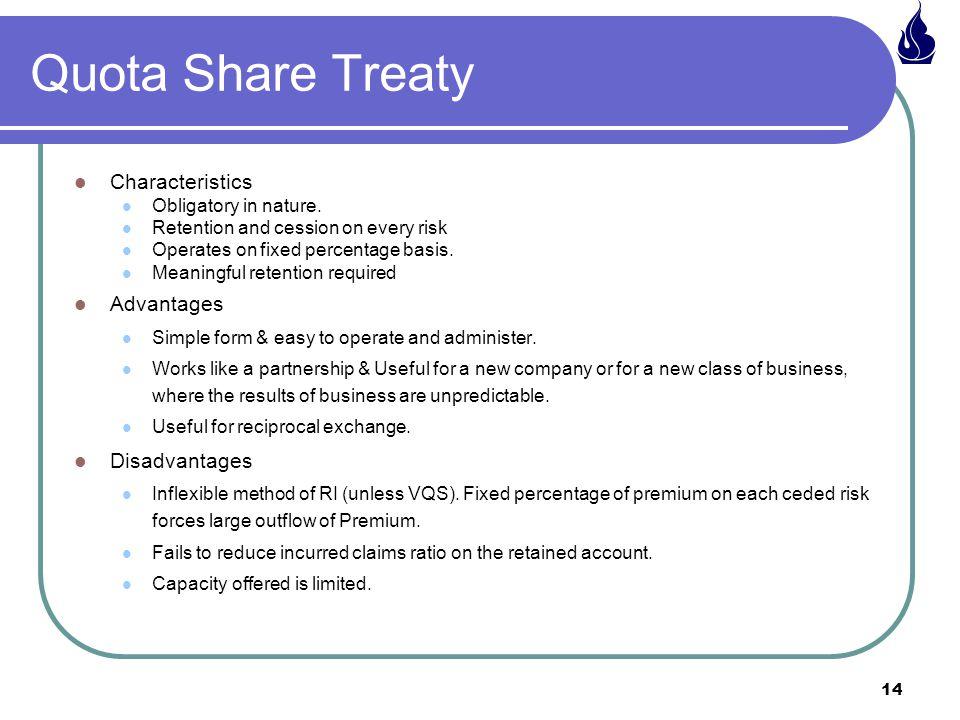 Quota Share Treaty Characteristics Advantages Disadvantages