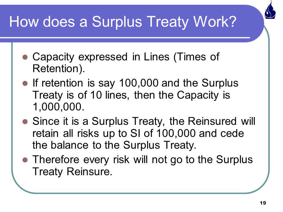 How does a Surplus Treaty Work