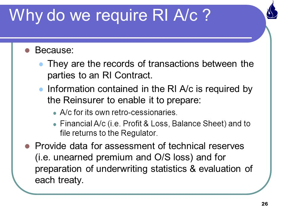 Why do we require RI A/c Because:
