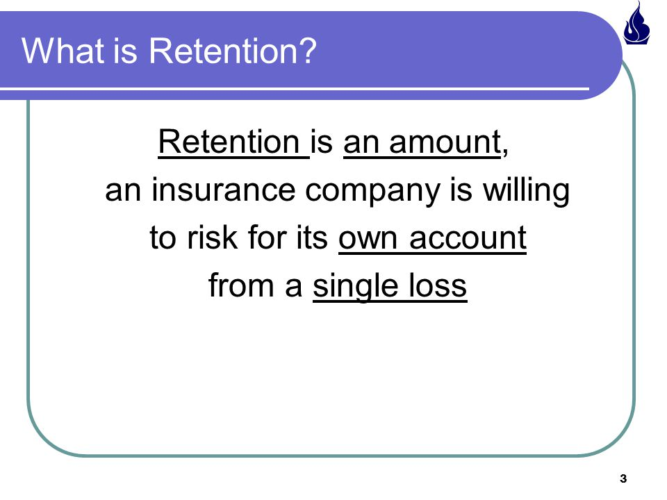 What is Retention Retention is an amount,