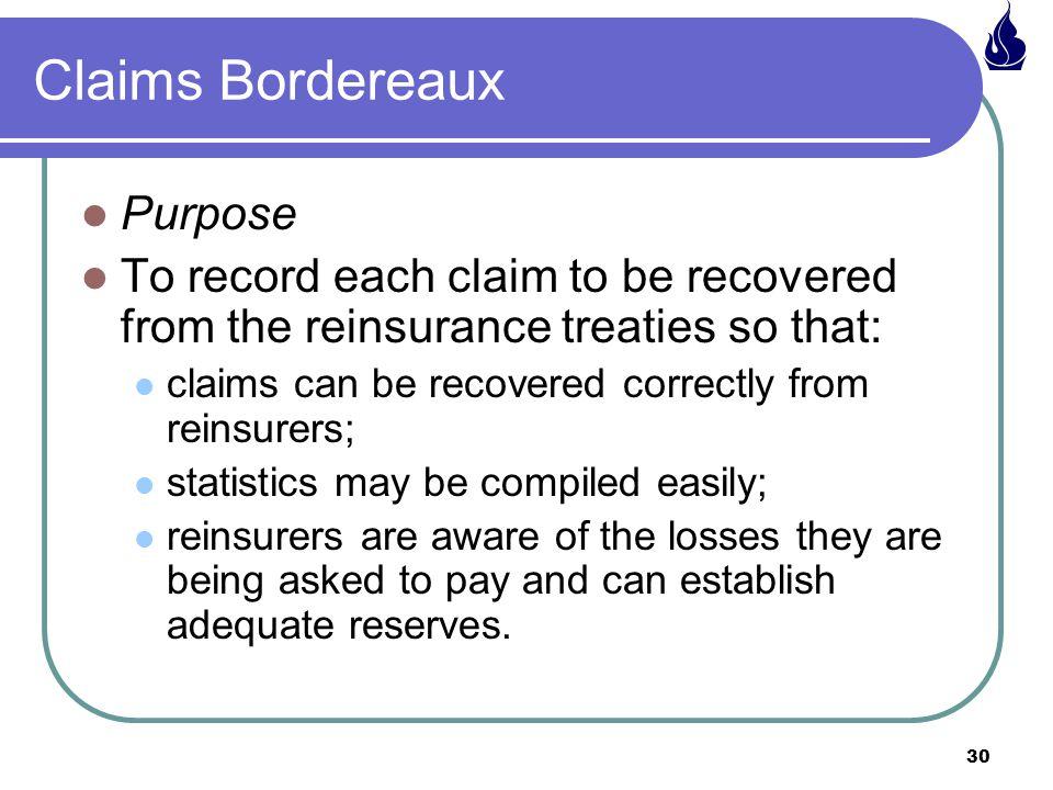 Claims Bordereaux Purpose
