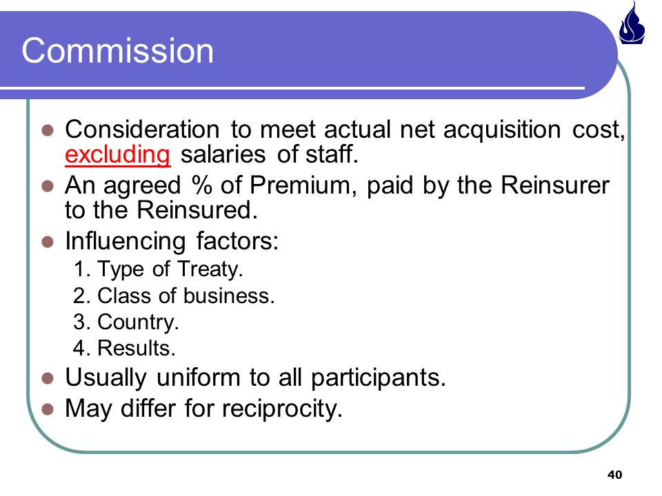 Commission Consideration to meet actual net acquisition cost, excluding salaries of staff.