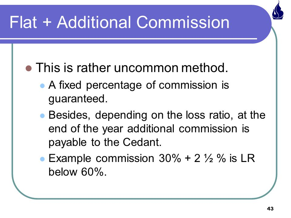 Flat + Additional Commission