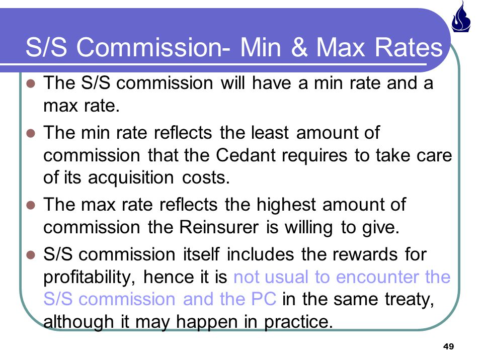 S/S Commission- Min & Max Rates