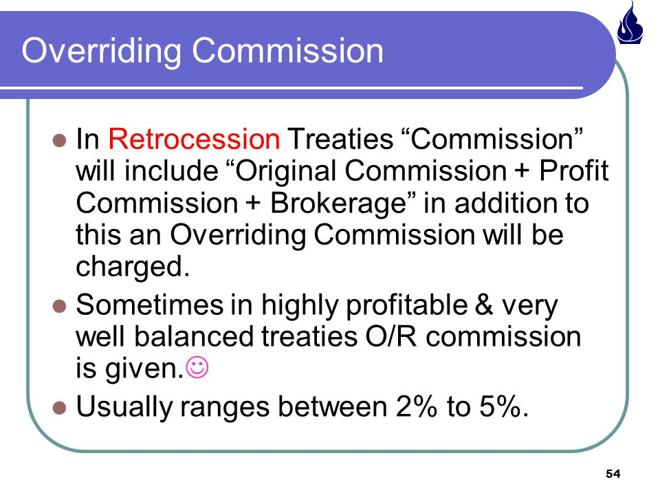 Overriding Commission