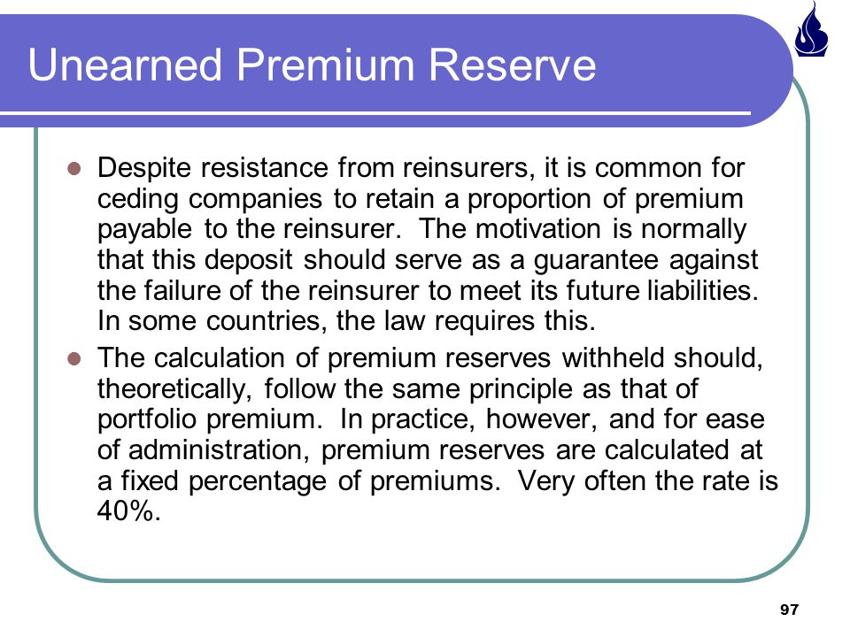 Unearned Premium Reserve