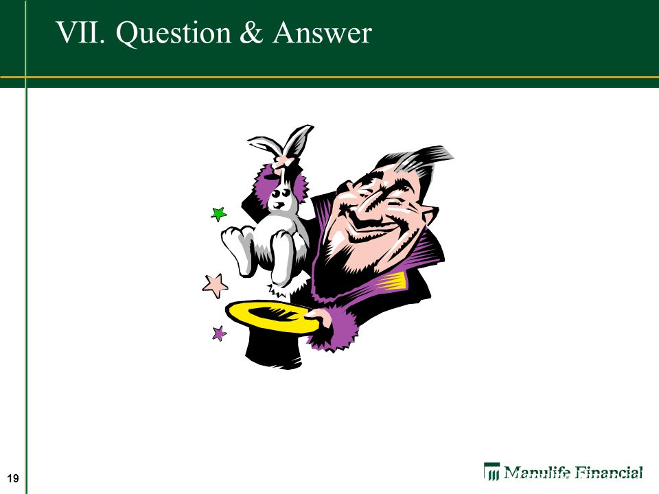 VII. Question & Answer