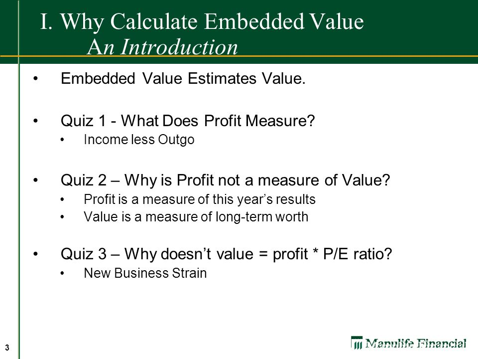 I. Why Calculate Embedded Value An Introduction