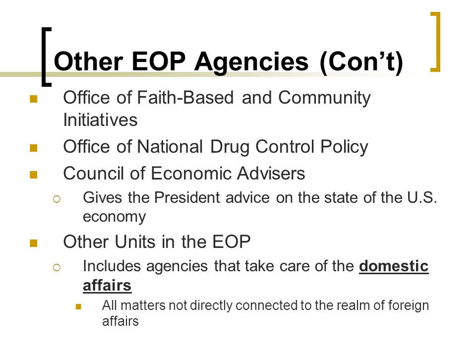 Other EOP Agencies (Con't)