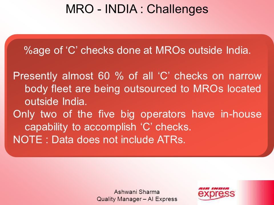 %age of 'C' checks done at MROs outside India.