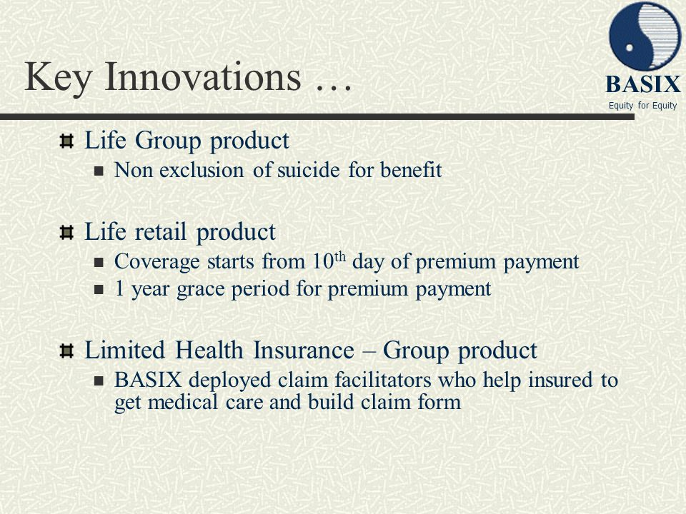 Key Innovations … Life Group product Life retail product