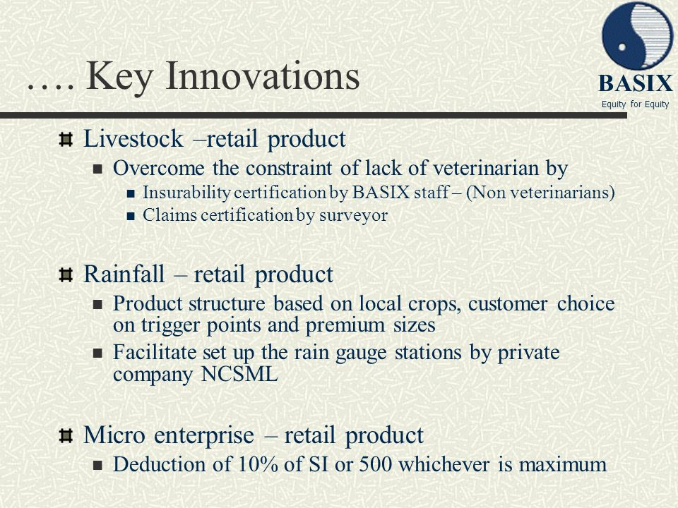 …. Key Innovations Livestock –retail product Rainfall – retail product
