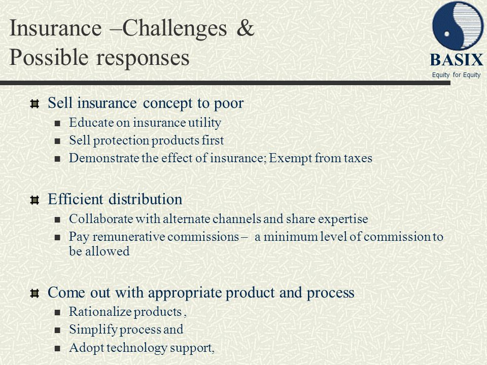 Insurance –Challenges & Possible responses