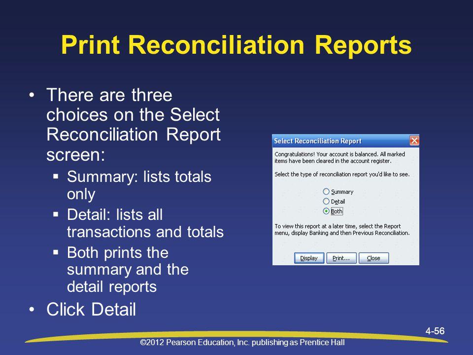 Print Reconciliation Reports