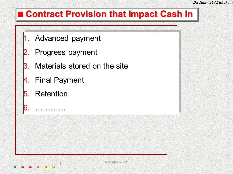 Contract Provision that Impact Cash in