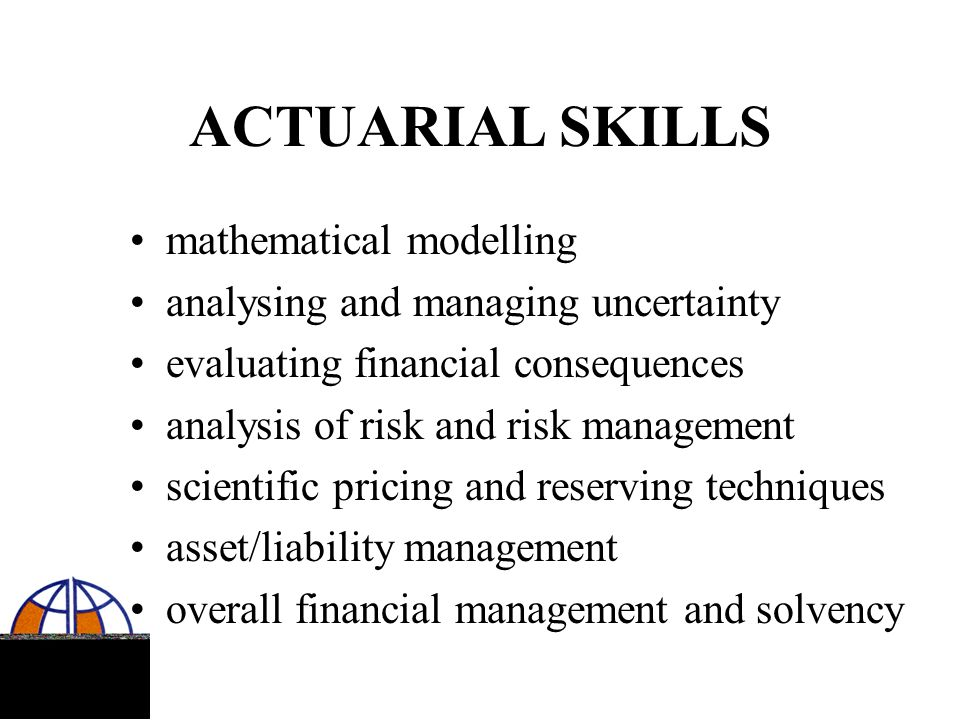 ACTUARIAL SKILLS mathematical modelling
