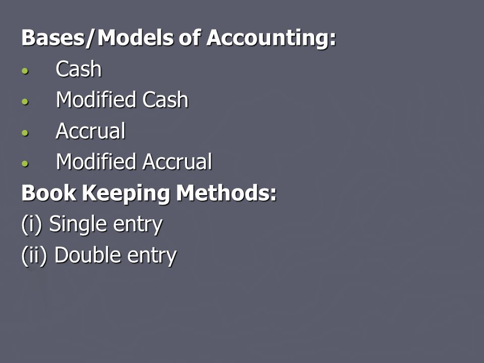 Bases/Models of Accounting: