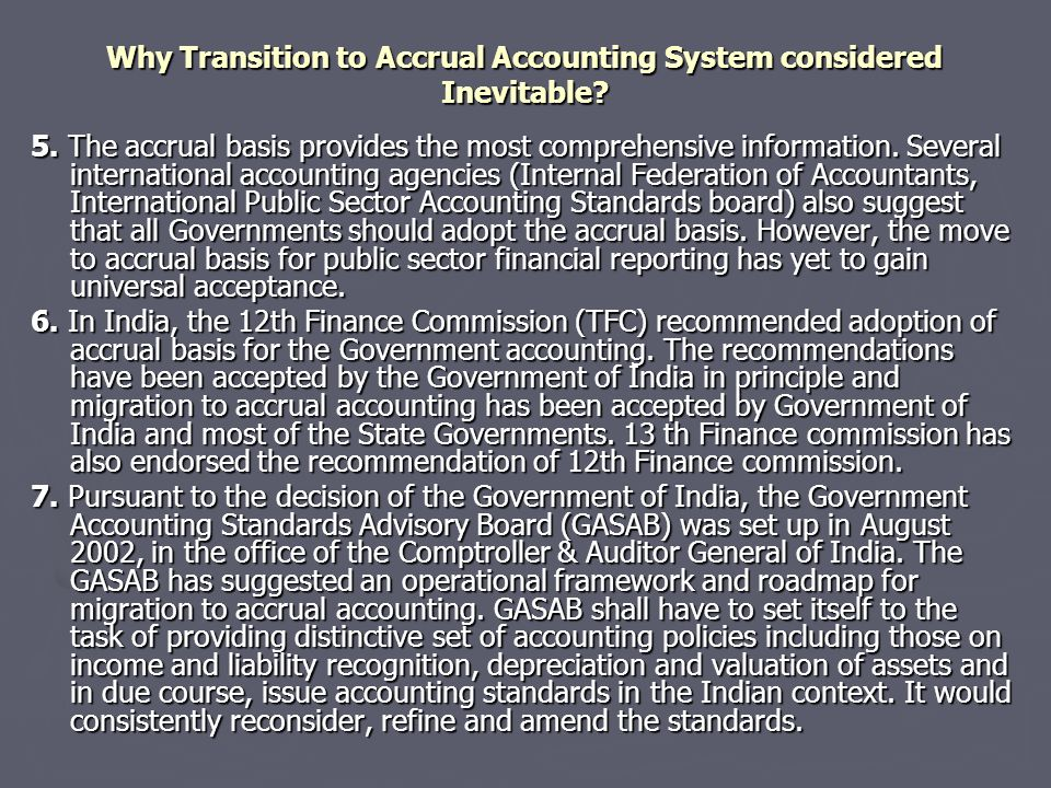 Why Transition to Accrual Accounting System considered Inevitable