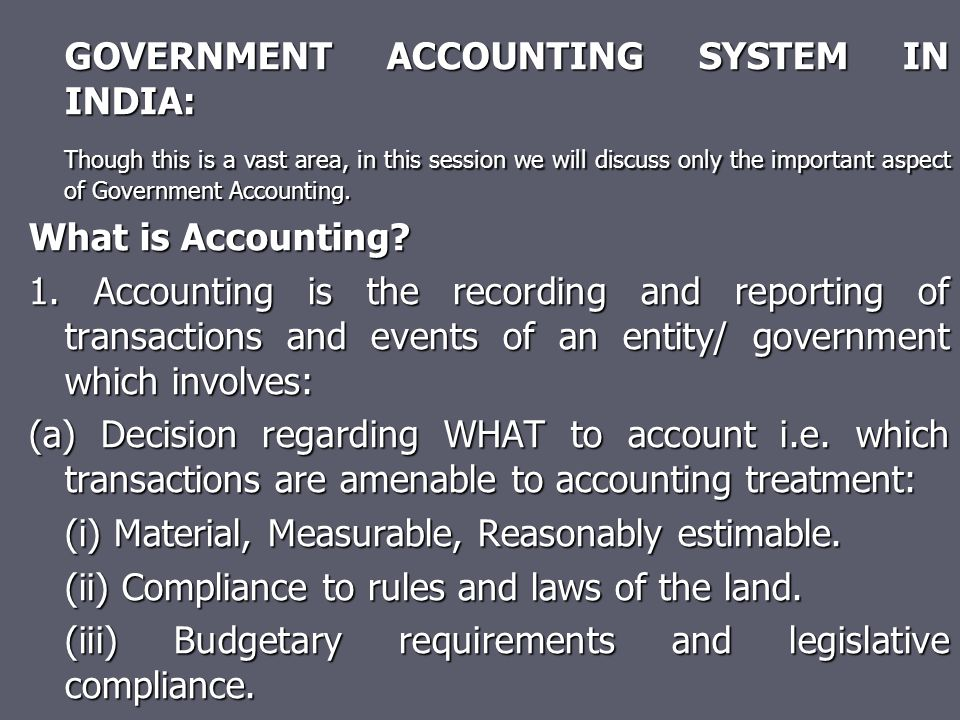GOVERNMENT ACCOUNTING SYSTEM IN INDIA:
