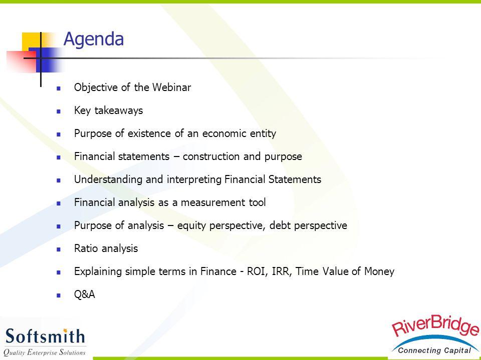 Agenda Objective of the Webinar Key takeaways