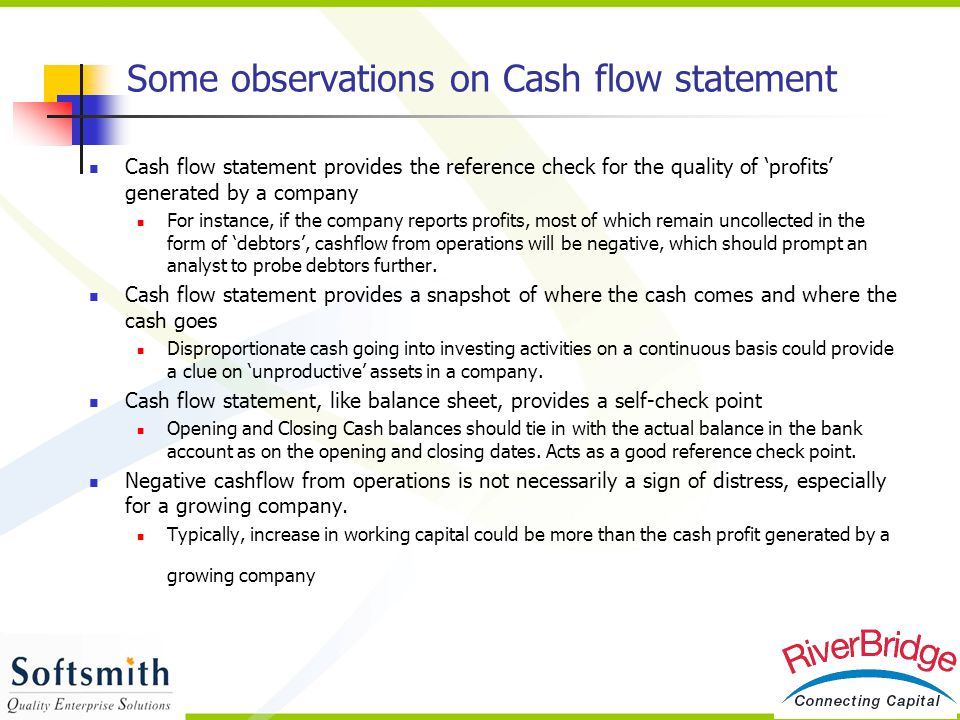 Some observations on Cash flow statement