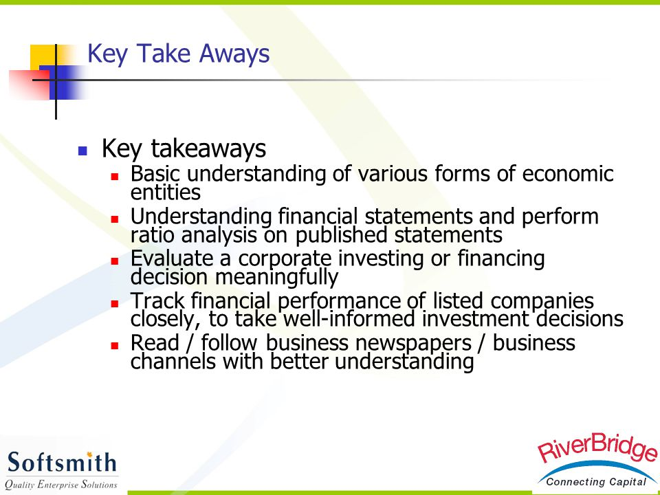 Key Take Aways Key takeaways