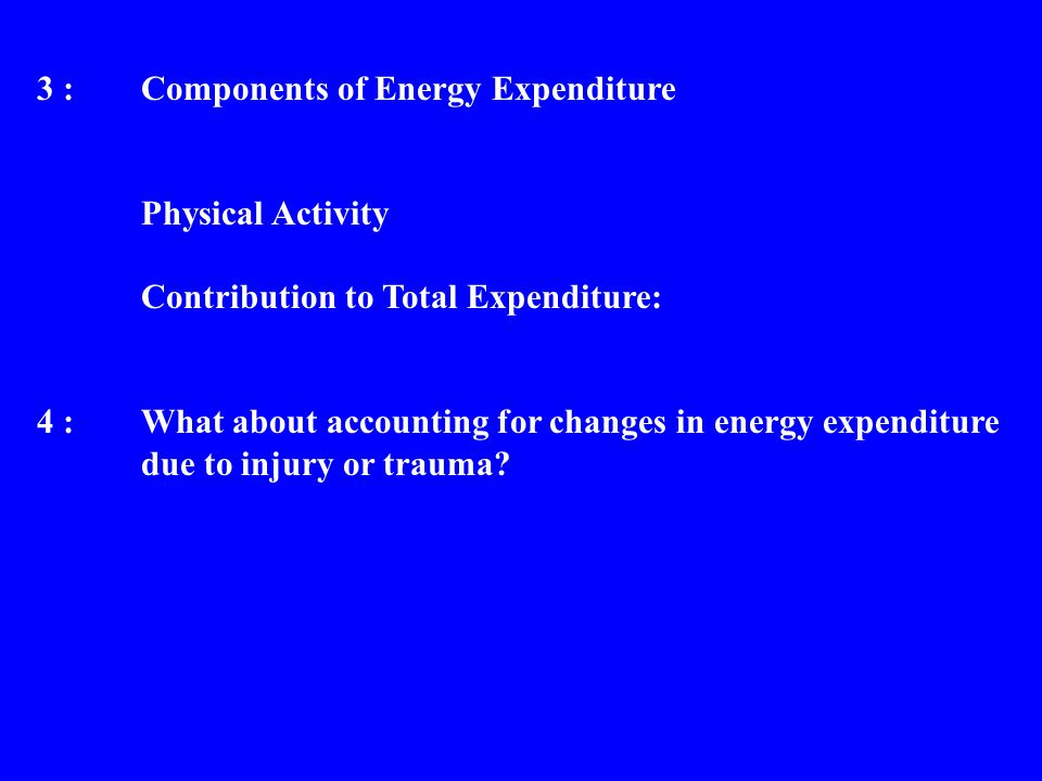3 : Components of Energy Expenditure