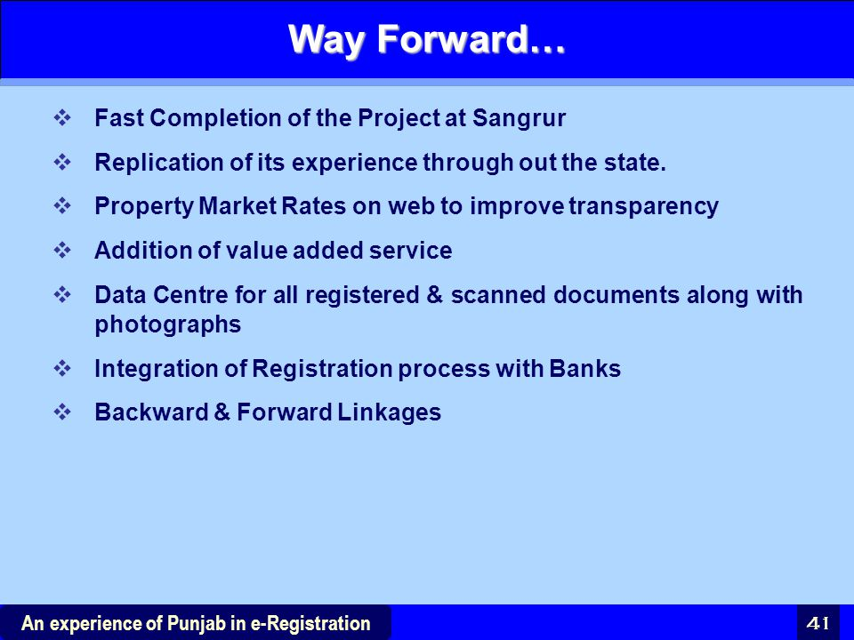 Way Forward… Fast Completion of the Project at Sangrur