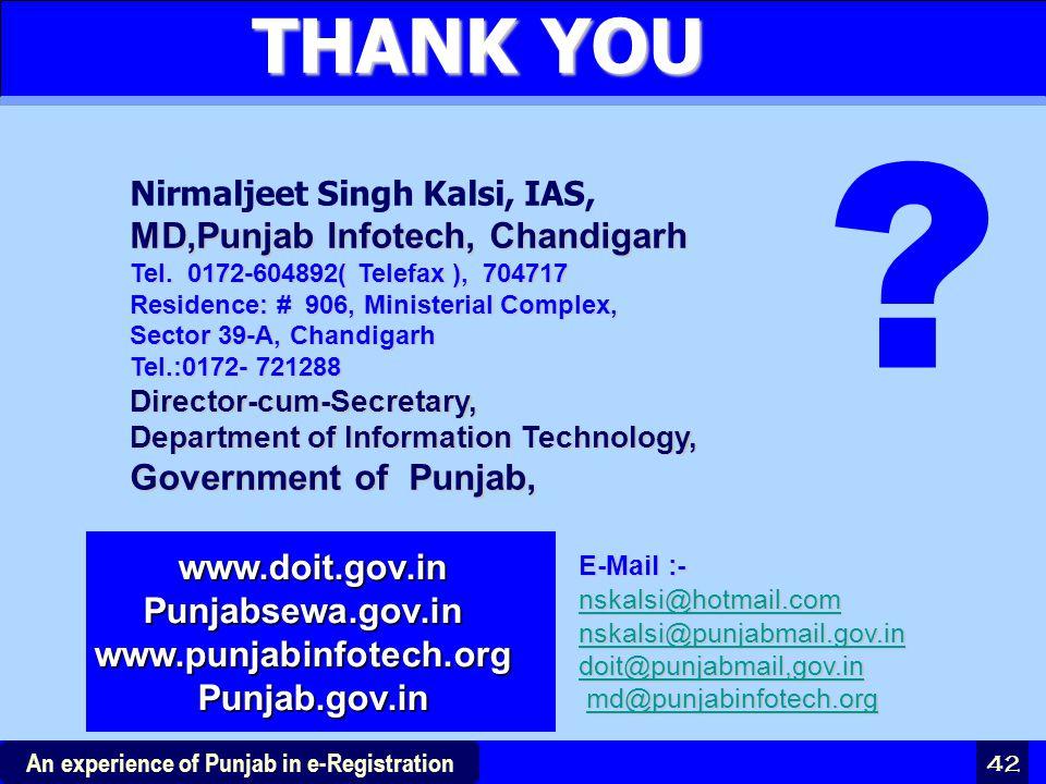 THANK YOU MD,Punjab Infotech, Chandigarh www.doit.gov.in